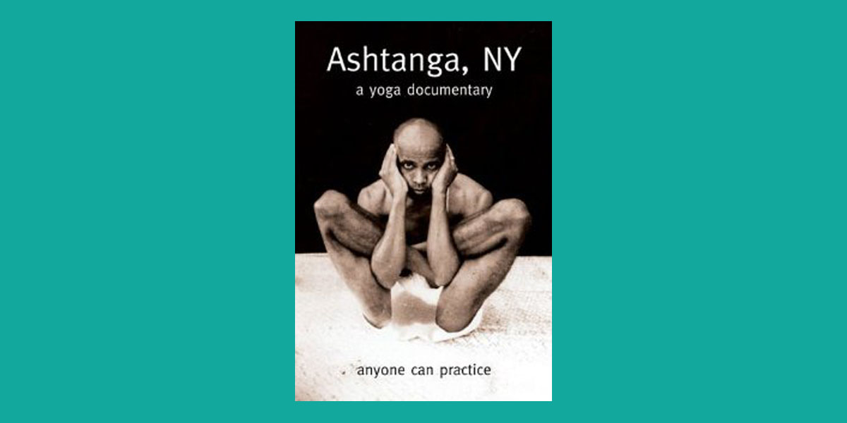 Ashtanga, NY a yoga documentary - Happy Yoga