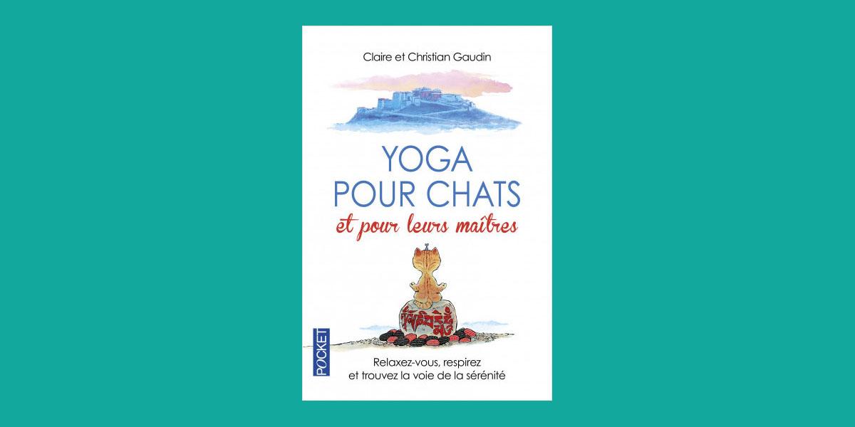 Yoga pour chats et pour leurs maîtres - Happy Yoga